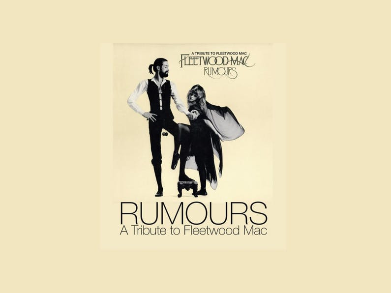 Image of the event 'Rumors: A Tribute to Fleetwood Mac'