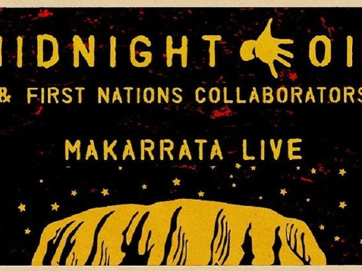 Midnight Oil - MAKARRATA LIVE
