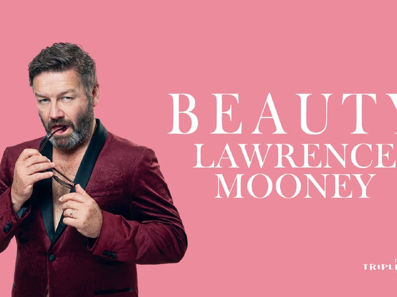 Image for Lawrence Mooney - Beauty at The Camden Civic Centre