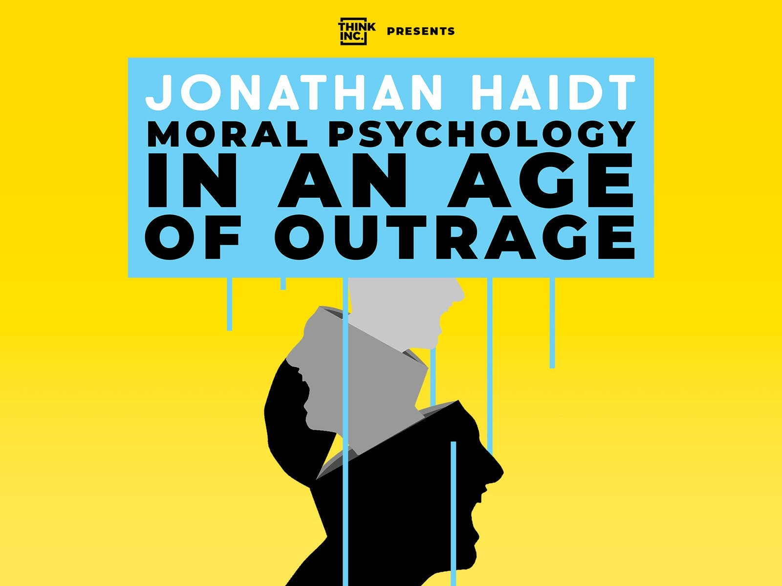 Image for Jonathan Haidt: Moral Psychology in an Age of Outrage