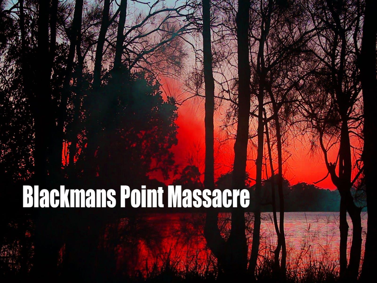 Image for 'Blackmans Point Massacre' Short Film Premiere by Big Mob Films and Panel Discussion