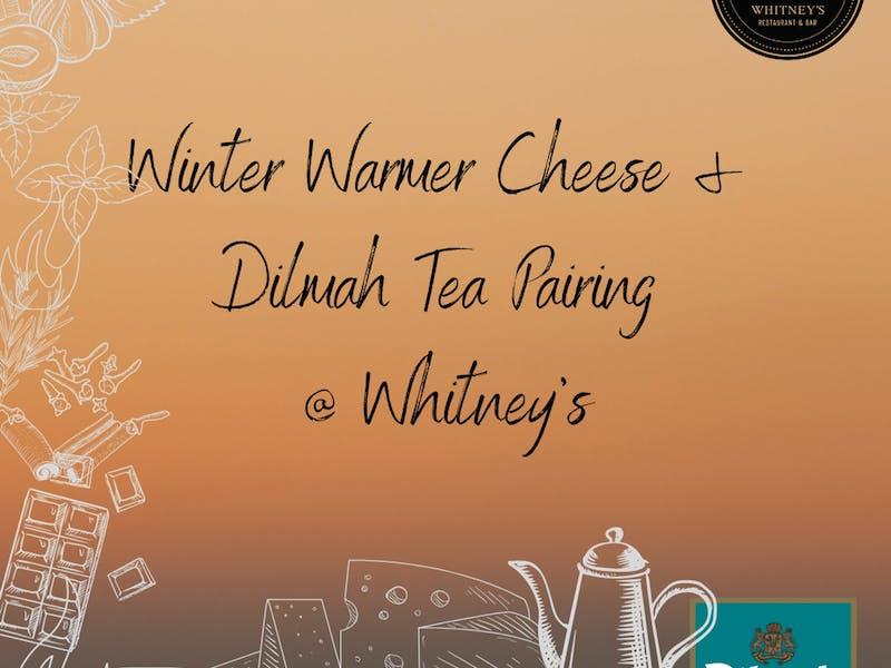 Image for Orange Winter Fire Festival - Winter Warmer Cheese & Dilmah Tea pairing @ Whitney's